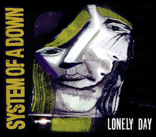 Lonely Day System of a Down song