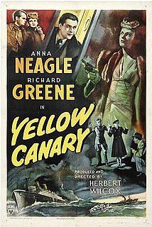 <i>Yellow Canary</i> (film) 1943 film by Herbert Wilcox