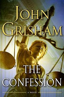 <i>The Confession</i> (novel) novel by John Grisham