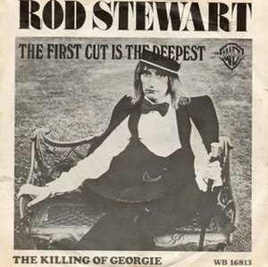 The First Cut Is the Deepest - Image: The First Cut Is the Deepest Rod Stewart cover