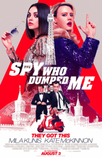 The Spy Who Dumped Me - Theatrical release poster