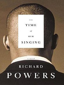 The time of our singing richard powers.jpg