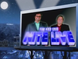 Tim and Eric Nite Live!.png