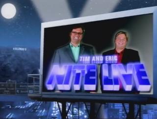 <i>Tim and Eric Nite Live!</i>