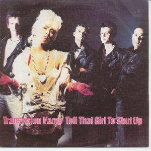 Tell That Girl to Shut Up - Image: Transvision vamp tell that girl to shut up s