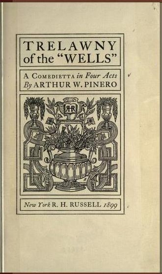 Trelawny of the 'Wells' - Cover of an early edition