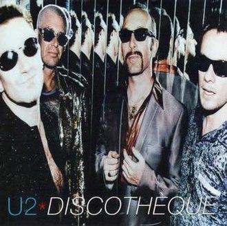 Discothèque (song) - Image: U2disco 2