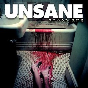 Blood Run (album) - Image: Unsane Blood Run