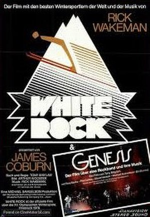 White Rock (film) - White Rock German poster includes movie of Genesis in concert