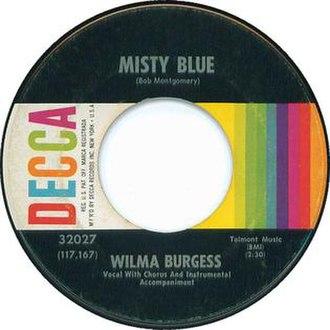 Misty Blue - Image: Wilma Burgess Misty Blue