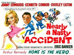 Nearly a Nasty Accident - UK theatrical release poster
