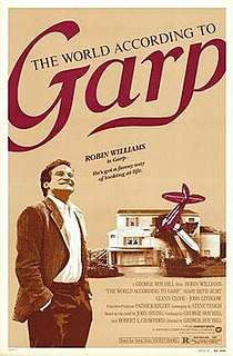 <i>The World According to Garp</i> (film) 1982 film by George Roy Hill