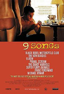 <i>9 Songs</i> 2004 film by Michael Winterbottom