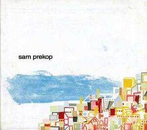 Sam Prekop (album) - Image: Album Sam Prekop self titled