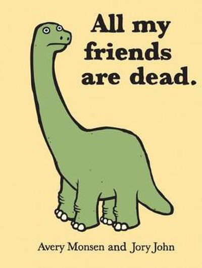 Picture of a book: All My Friends Are Dead