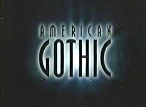 American Gothic (1995 TV series) - Image: American Gothic tv show
