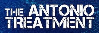 <i>The Antonio Treatment</i>