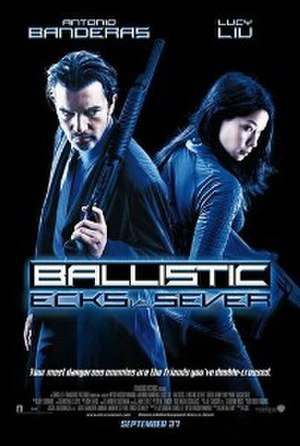 Ballistic: Ecks vs. Sever - Theatrical release poster