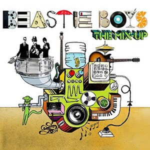 The Mix-Up - Image: Beastie Boys The Mix Up