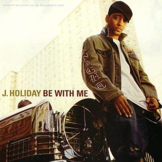 Be with Me (J. Holiday song) - Image: Bewitme