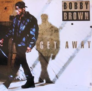 Get Away (Bobby Brown song) - Image: Bobby Brown Get Away single cover