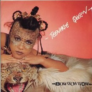 Teenage Queen - Image: Bow Wow Wow Teenage Queen