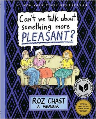 Can't We Talk About Something More Pleasant? - Image: Can't We Talk About Something More Pleasant? book cover