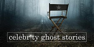 Celebrity Ghost Stories - Image: Celebrity Ghost Stories poster