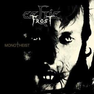Monotheist (album) - Image: Celtic Frost Monotheist