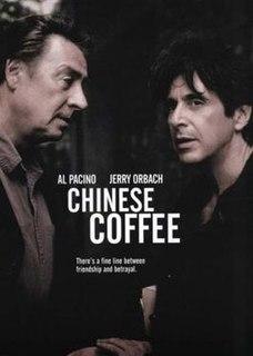 <i>Chinese Coffee</i> 2000 film by Al Pacino