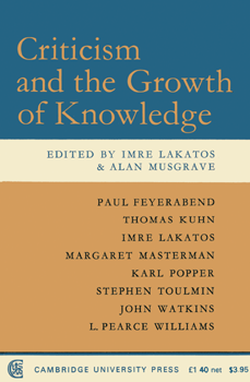 Criticism and the Growth of Knowledge pb