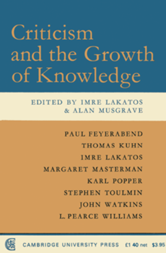 The Structure of Scientific Revolutions - Front cover of Imre Lakatos and Alan Musgrave, ed., Criticism and the Growth of Knowledge.
