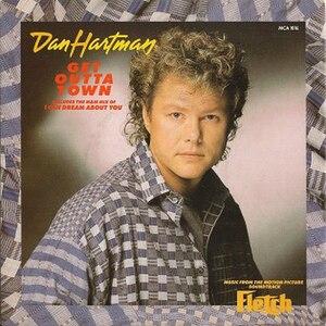 Get Outta Town - Image: Dan Hartman Get Outta Town Fletch Single 1985 UK Cover