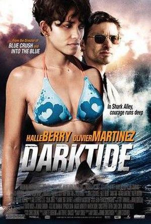 Dark Tide - Image: Dark Tide Film Poster