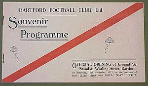 Programme (booklet) - The programme from Dartford F.C. from the opening of their Watling Street ground