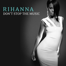 A Caribbean woman with dark hair is standing on a spotlight, wearing a white dress. The words 'RIHANNA' is on the top of the cover written in green letters. Under it are the words 'DON'T STOP THE MUSIC' in a white color.