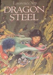 <i>Dragon Steel</i> novel by Laurence Yep