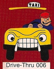 "A cartoon-style illustration of a man driving a taxi. The man has a cigar and is winking, and the taxi has an angry face. The text ""Drive-Thru 006"" appears at the bottom of the image."