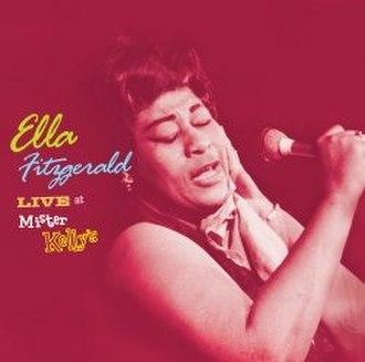 Ella Fitzgerald Live at Mister Kelly's - Image: Ellaat Mister Kellys