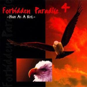 Forbidden Paradise 4: High as a Kite - Image: Forbidden Paradise 4