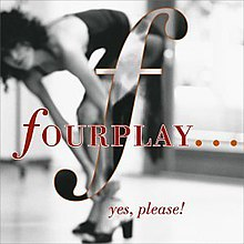 Fourplay Yes, Please! cover.jpg