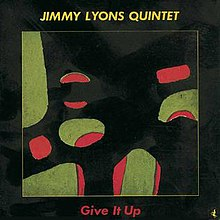 Give It Up (Jimmy Lyons album).jpg