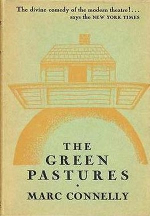 The Green Pastures - First edition