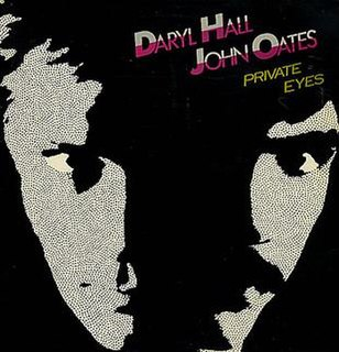 <i>Private Eyes</i> (Hall & Oates album) 1981 studio album by Hall & Oates
