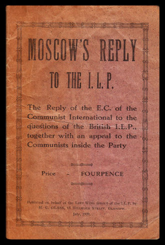 Cover of a pamphlet by the Left Wing Group of the ILP, published in Glasgow in the summer of 1920 Ilp-moscowsreply-cover.jpg