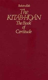 <i>Kitáb-i-Íqán</i> Primary Baháí text, written by Baháulláh in 1861