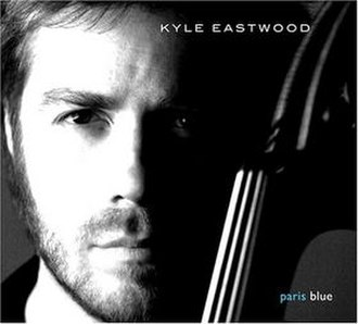 Paris Blue (album) - Image: Kyle Eastwood Paris Blue