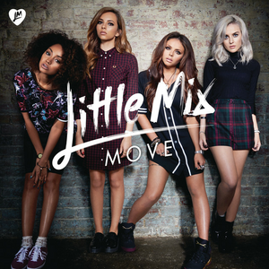 Move (Little Mix song) - Image: Little Mix Move (Official Single Cover)