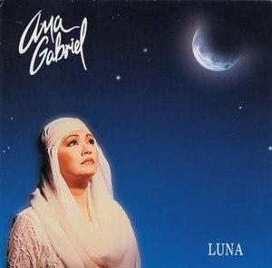 Luna (Ana Gabriel album) - Image: Lunaana