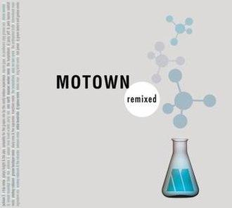 Motown Remixed - Image: Motown America